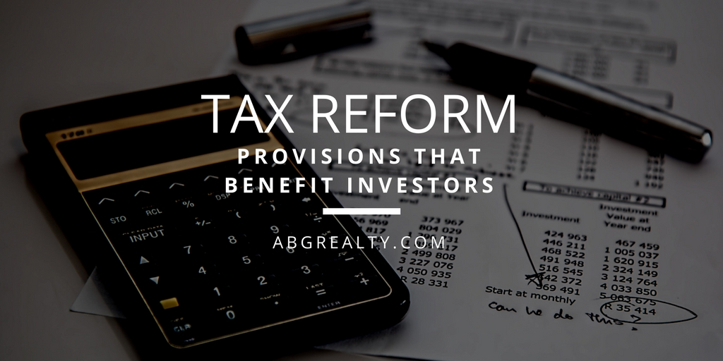 Tax Reform is Good for Real Estate Investors