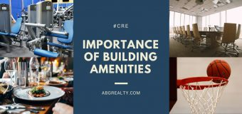 The Importance of Building Amenities in Commercial Real Estate Projects