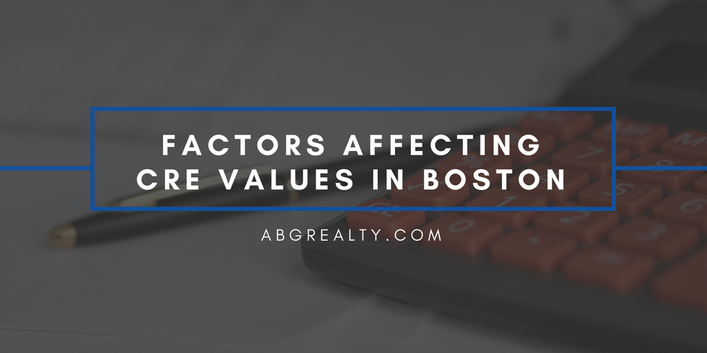 factors affecting CRE values in Boston