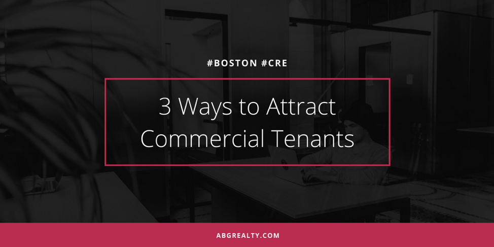 3 ways to attract commercial tenants