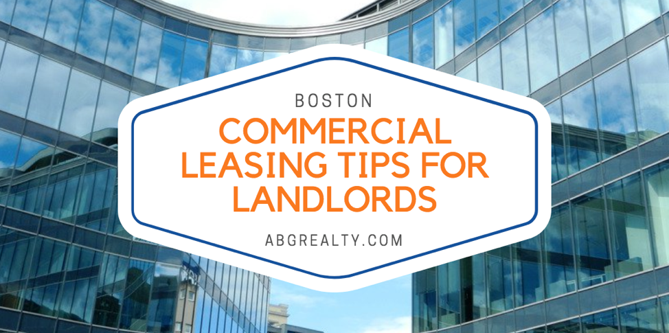 Boston Commercial Leasing Tips for Landlords