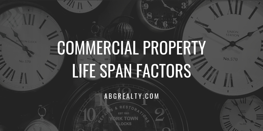 Commercial Property Life Span Factors