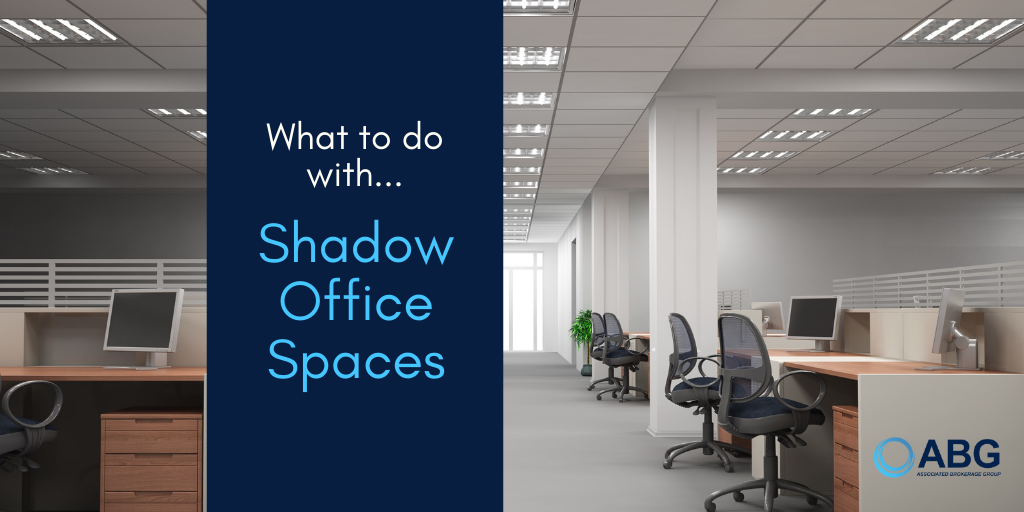 Turning Shadow Office Spaces from a Negative to a Positive