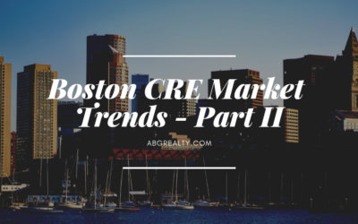 Boston CRE Market Trends for 2019 – Part 2