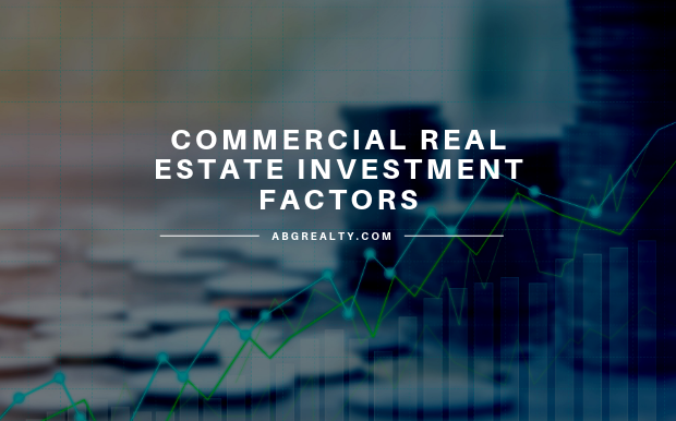 4 Important Factors for Investing in Commercial Real Estate